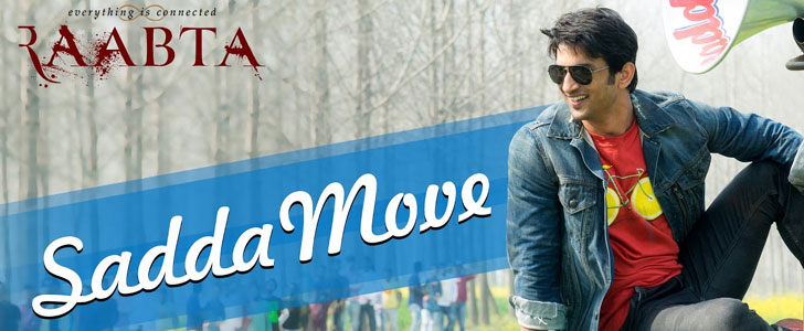 Sadda Move lyrics from Raabta