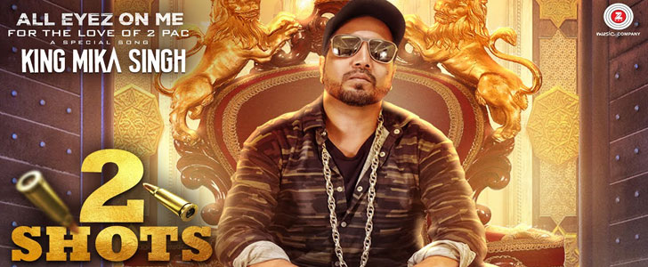 2 Shots lyrics by Mika Singh