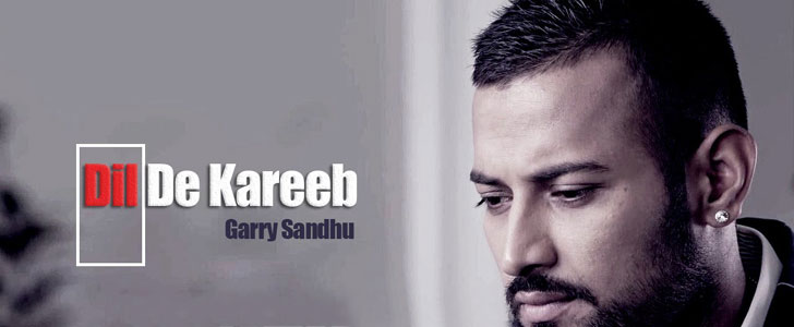 Dil De Kareeb Lyrics by Garry Sandhu