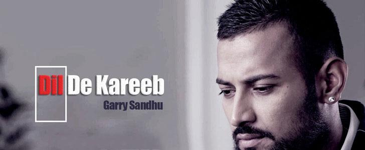 Dil De Kareeb lyrics by Garry Sandhu