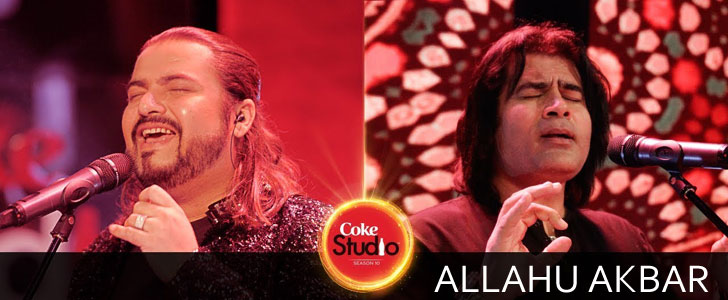 Allahu Akbar lyrics from Coke Studio Season 10