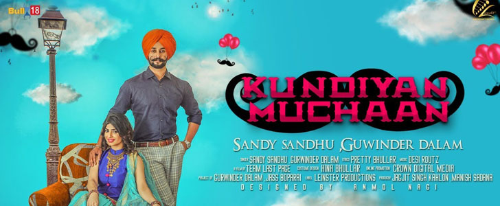 Kundiyan Muchaan lyrics by Sandy Sandhu