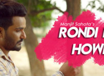 Rondi Na Howe Lyrics by Manjit Sahota