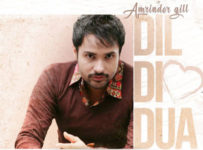 Dil Di Dua Lyrics by Amrinder Gill
