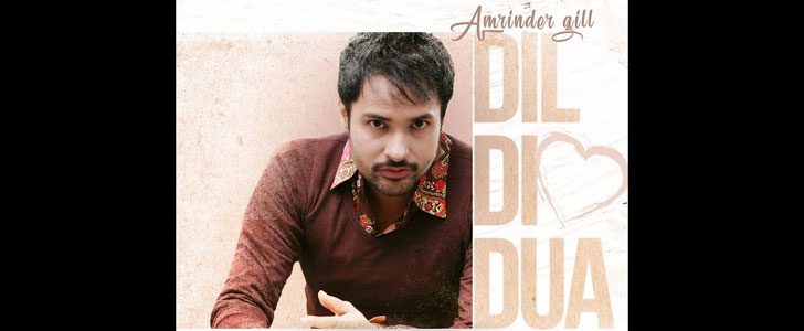 Dil Di Dua lyrics by Amrinder Gill