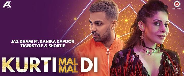 Kurti Mal Mal Di lyrics by Jaz Dhami, Kanika Kapoor, Shortie