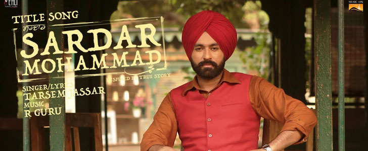 Sardar Mohammad (Title Track) lyrics by Tarsem Jassar