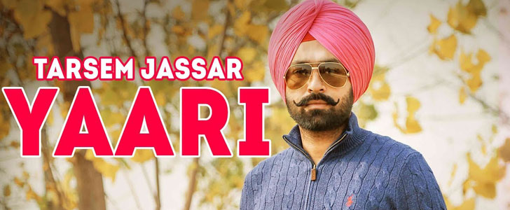 Yaari lyrics by Tarsem Jassar