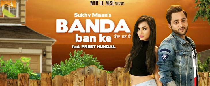 Banda Ban Ke lyrics by Sukhy Maan