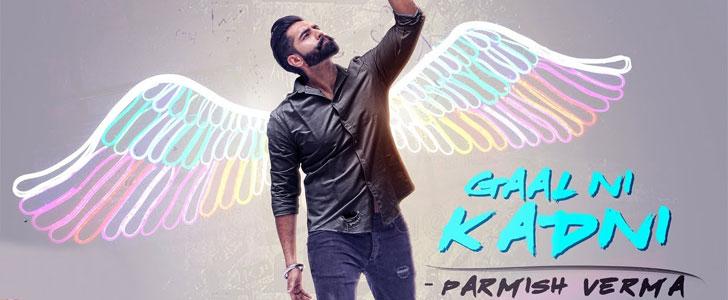 Gaal Ni Kadni lyrics by Parmish Verma