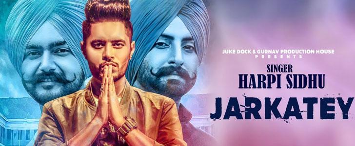 Jarkatey lyrics by Harpi Sidhu