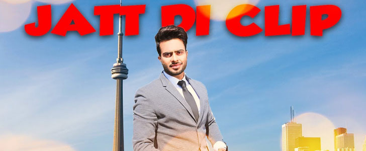 Jatt Di Clip lyrics by Mankirt Aulakh
