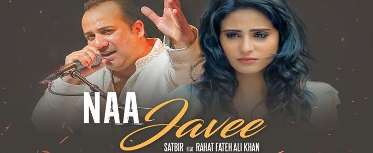 Na Javee Lyrics by Rahat Fateh Ali Khan and Satbir