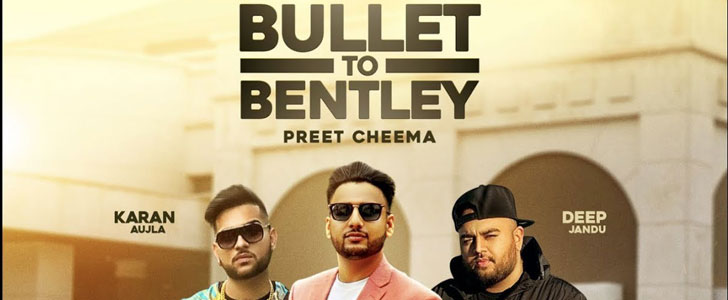 Bullet to Bentley lyrics by Preet Cheema