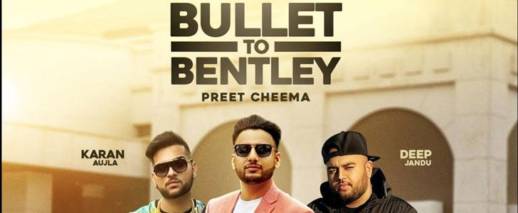 Bullet to Bentley lyrics by Preet Cheema