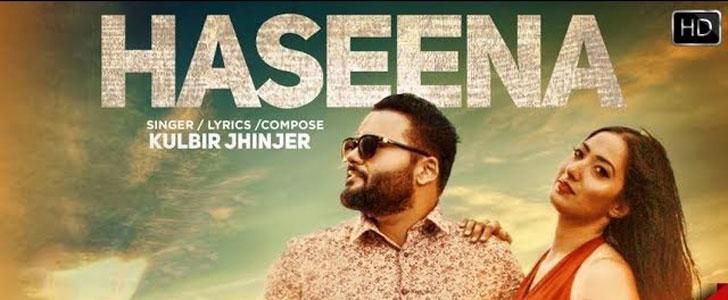 Haseena lyrics by Kulbir Jhinjer