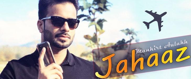 Jahaaz lyrics by Mankirt Aulakh