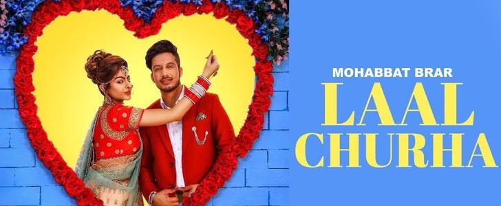 Laal Churha lyrics by Mohabbat Brar