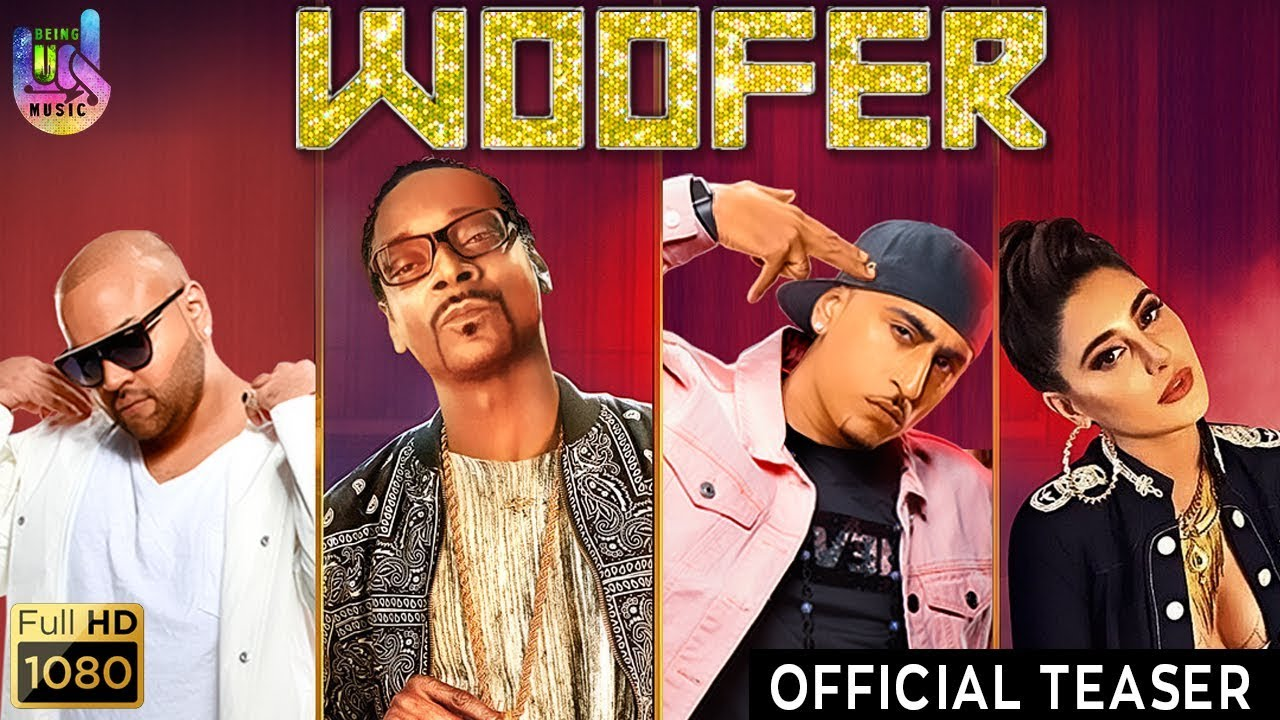 Woofer lyrics by Snoop Dogg, Zora Randhawa, Dr. Zeus, Nargis Fakhri