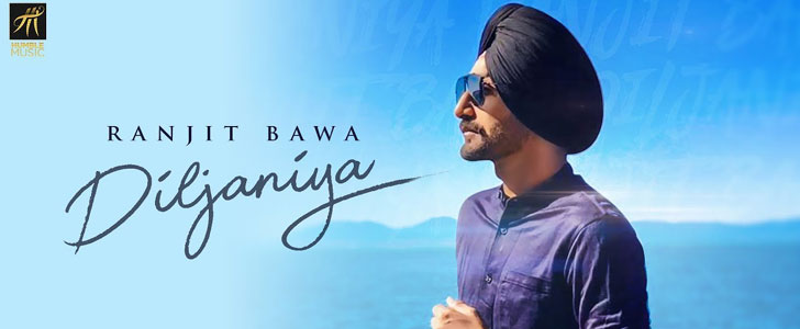 Diljaniya lyrics by Ranjit Bawa