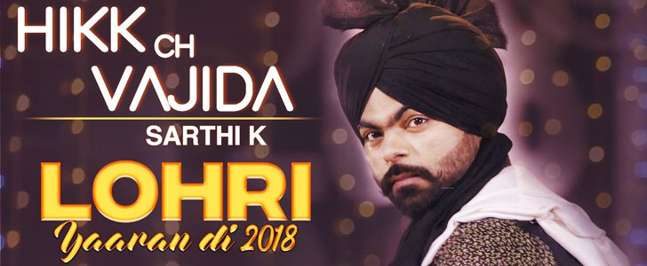 Hikk Ch Vajida lyrics by Sarthi K