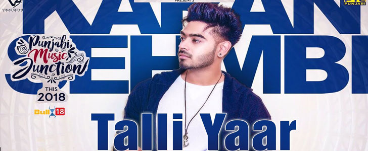 Talli Yaar lyrics by Karan Sehmbi