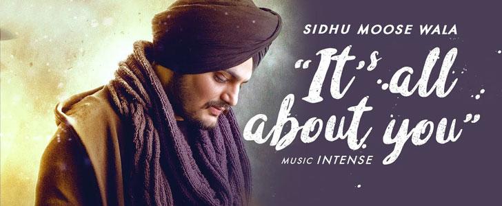 Its All About You lyrics by Sidhu Moose Wala