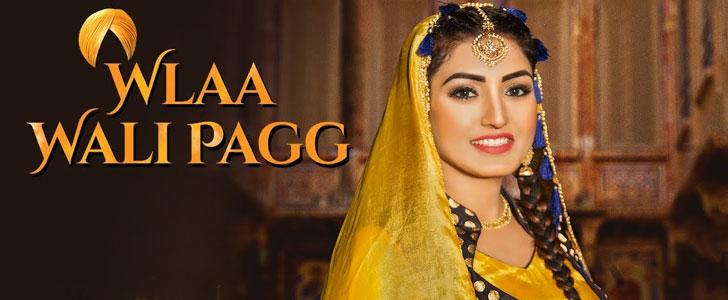 Wlaa Wali Pagg lyrics by Anmol Gagan Maan