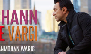 Chann De Vargi Lyrics by Manmohan Waris