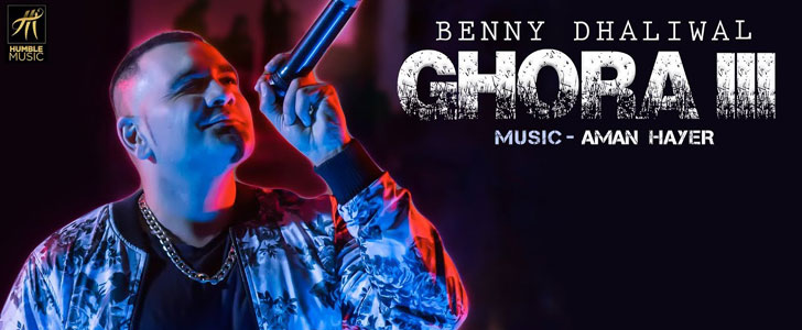 Ghora 3 lyrics by Benny Dhaliwal