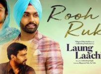 Rooh De Rukh Lyrics from Laung Laachi
