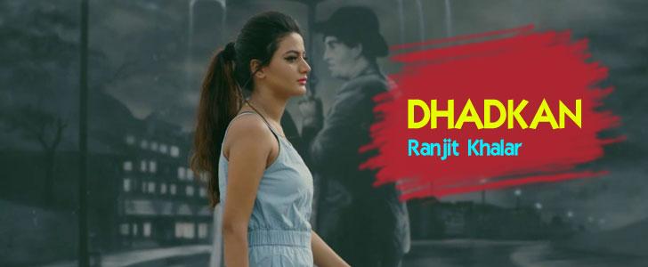 Dhadkan lyrics by Ranjit Khalar