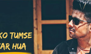 Dil Ko Tumse Pyar Hua Lyrics by Siddharth Slathia