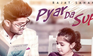 Pyar Da Supna Lyrics by Rajat Sahani
