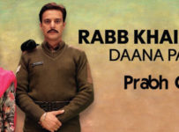 Rabb Khair Kare Lyrics by Prabh Gill
