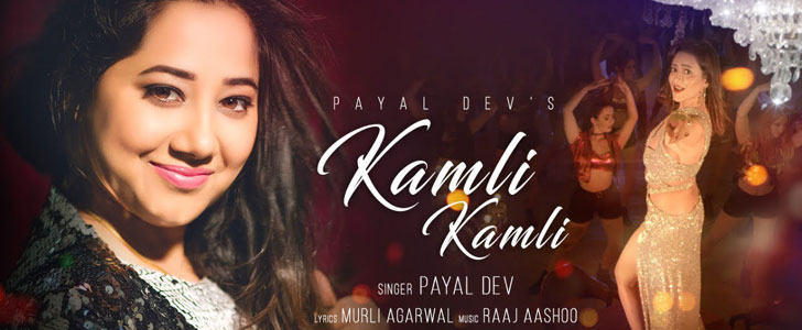 Kamli Kamli lyrics by Payal Dev