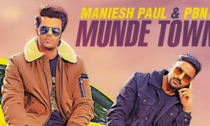 Munde Town De Lyrics by Maniesh Paul