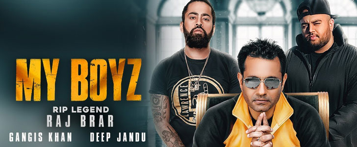 My Boyz lyrics by Raj Brar