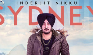 Sydney Lyrics by Inderjit Nikku