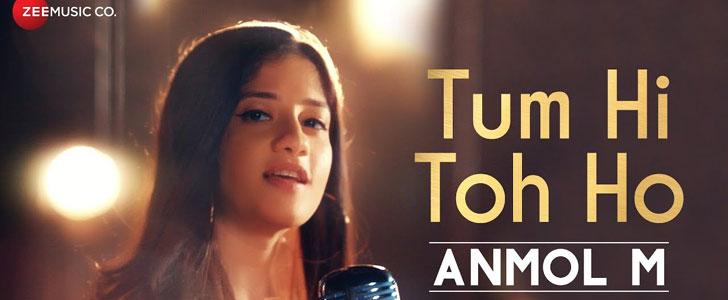 Tum Hi Toh Ho lyrics by Anmol M