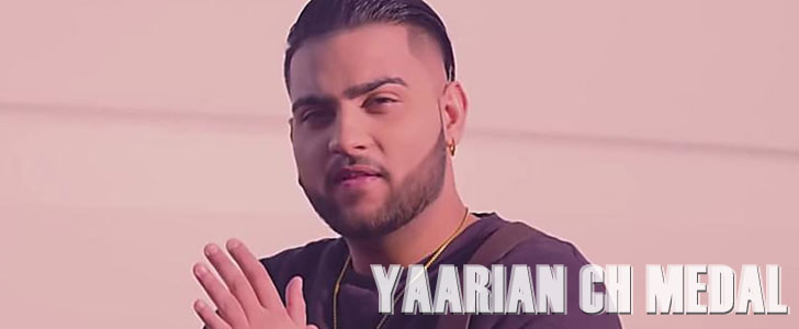 Yaarian Ch Medal lyrics by Karan Aujla
