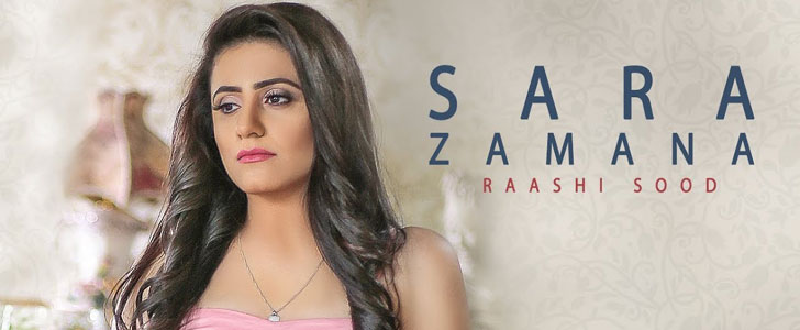 Sara Zamana lyrics by Raashi Sood