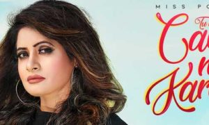Tu Meri Care Ni Karda Lyrics by Miss Pooja
