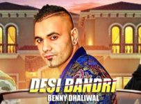 Desi Bandri Lyrics by Benny Dhaliwal