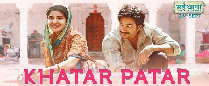 Khatar Patar Lyrics - Sui Dhaaga