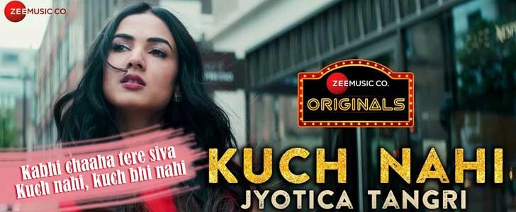 Kuch Nahi lyrics by Jyotica Tangri
