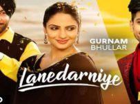 Lanedarniye Lyrics by Gurnam Bhullar