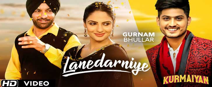 Lanedarniye lyrics by Gurnam Bhullar