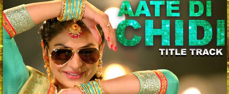 Aate Di Chidi Lyrics Title Song ft Amrit Maan & Neeru