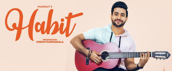 Habit lyrics by Madhav